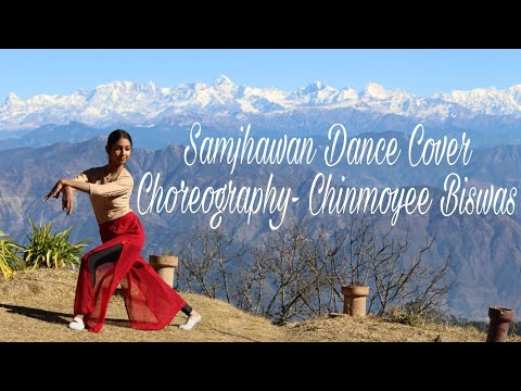 Samjhawan Unplugged | Dance Cover by Chinmoyee Biswas | Humpty Sharma Ki Dulhania |
