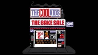 The Cool Kids - The Bake Sale Full EP
