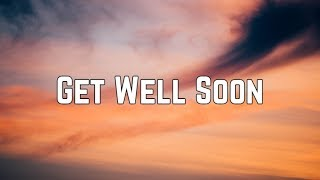 Ariana Grande - Get Well Soon (Lyrics)