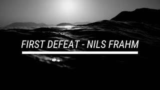 First Defeat - Nils Frahm