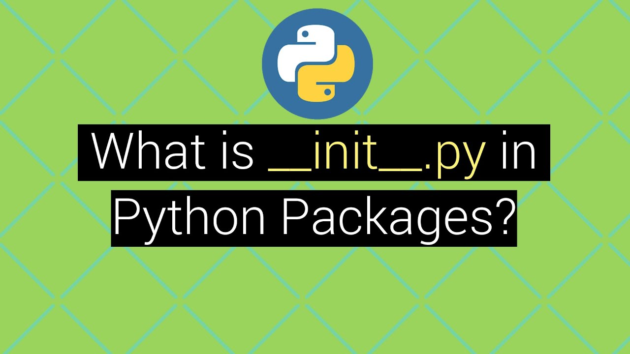 What is __init__.py file in Python Packages? Explained with Example