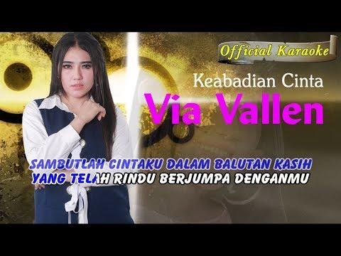 Keabadian Cinta ~ Via Vallen       Official Karaoke _ Music Tanpa Vokal