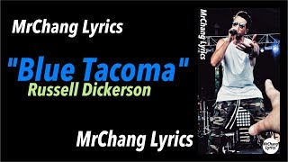 Russell Dickerson - Blue Tacoma (LYRICS) Video