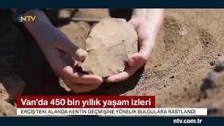 Van'da 450 bin yıl öncesine dair yaşam izlerine rastlandı