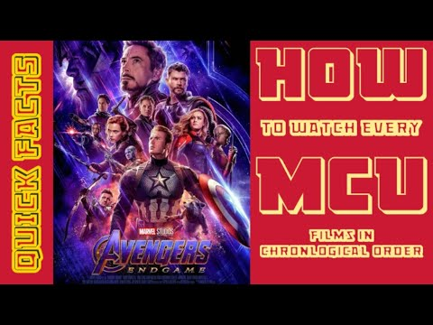 HOW TO WATCH MCU FILMS IN CHRONOLOGICAL ORDER?