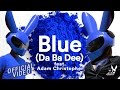 Download Video We Rabbitz ft. Adam Christopher -  Blue (Da Ba Dee) MP4,  Mp3,  Flv, 3GP & WebM gratis