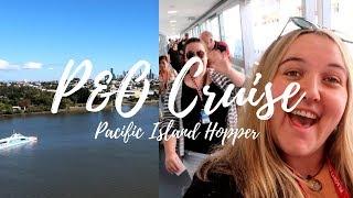 P&O Pacific Dawn Cruise | Boarding | Day 1