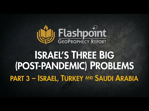 Flashpoint: Israel's Three Big (Post-Pandemic) Problems Pt 3
