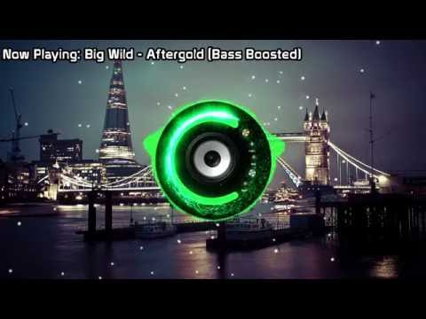 Big Wild - Aftergold (Bass Boosted)