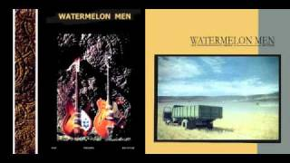 Watermelon Men - Hungarian Heart