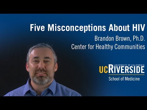 Five Misconceptions About HIV - Brandon Brown, Ph.D.