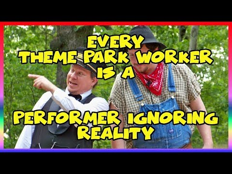 Every Theme Park Worker is a Performer Ignoring Reality- Ep 109 Confessions of a Theme Park Worker