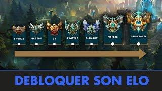 Débloquer son elo (par Ribasu) - Progresser sur League of Legends