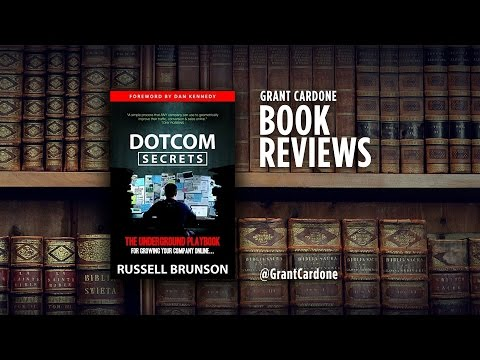 Grant Cardone's Book Review - DotCom Secrets by Russell Brun