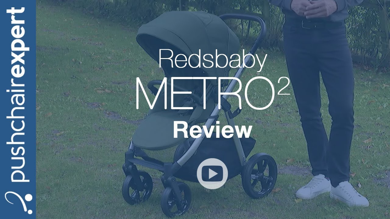 75831199ddc09 Redsbaby Metro 2 Review - Pushchair Expert - Up Close - YouTube
