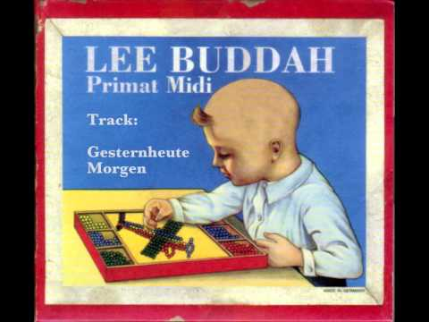 Gesternheute Morgan by Lee Buddah from album Primat Midi