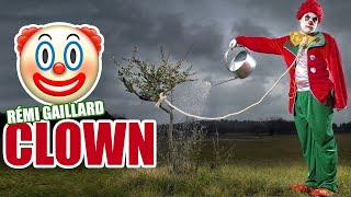 Clown (Rémi Gaillard)