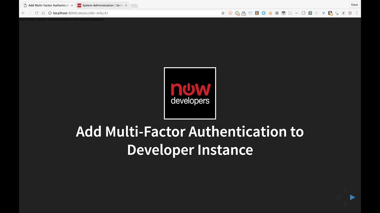 Enable Multi-Factor Authentication on ServiceNow Developer Instances