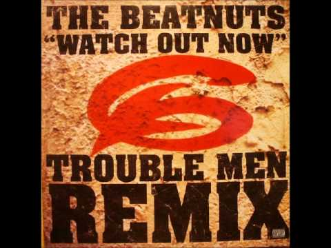 The Beatnuts - Watch Out Now (Trouble Men Rip-Off Remix)