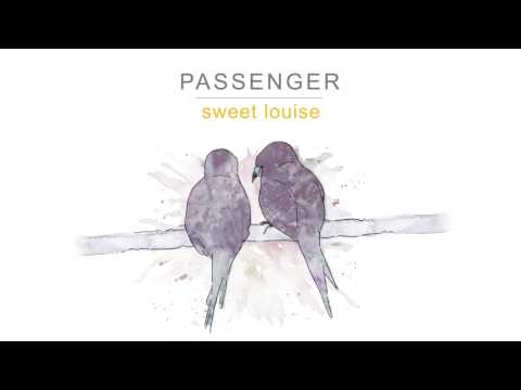 Passenger | Sweet Louise (Official Audio)