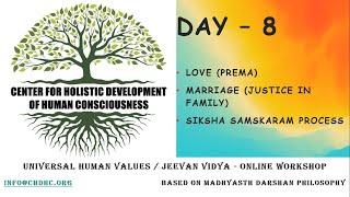 Universal Human Values / Jeevan Vidya Online Workshop by Giri - Day 8