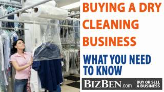 A Case Study On Buying A Business: Dry Cleaning Businesses