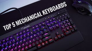 Top 5 Mechanical Keyboards - 2017