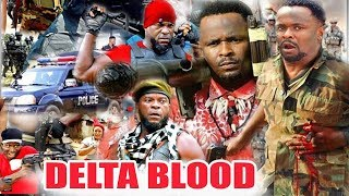 Delta Blood  Part 1&2 - (NEW MOVIE) ZUBBY MICHEAL 2020 LATEST NOLLYWOOD MOVIE