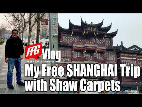 My Free Shanghai Trip with Shaw Carpets