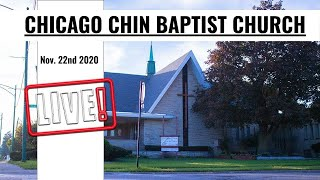 Chicago Chin Baptist Church Nov 15 Sunday
