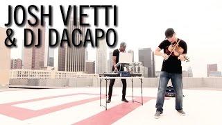 Violin/DJ Collab - Josh Vietti & DJ DaCapo