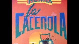 Los Melodicos   La Cacerola Remix