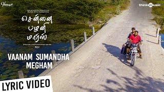 Chennai Palani Mars | Vaanam Sumandha Megam Lyric Video | Vijay Sethupathi | Biju | Niranjan Babu