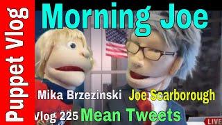 Puppet Parody: Joe Scarborough & Mika Brzezinski Talk Mean Tweets on Morning Joe MSNBC