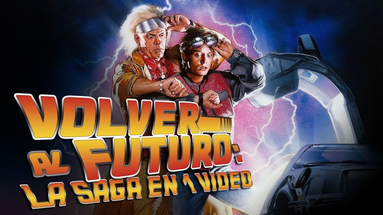 Volver al Futuro: La Saga en 1 Video - YouTube