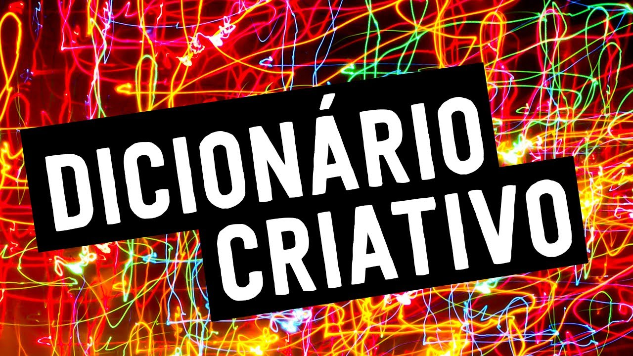 COMO CRIAR UM NOME QUE GRUDA  4 - DICIONÁRIO CRIATIVO - YouTube b79977f918d