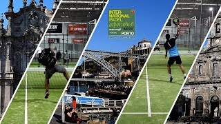 International Padel Experience by Madison 2019. OPORTO Open