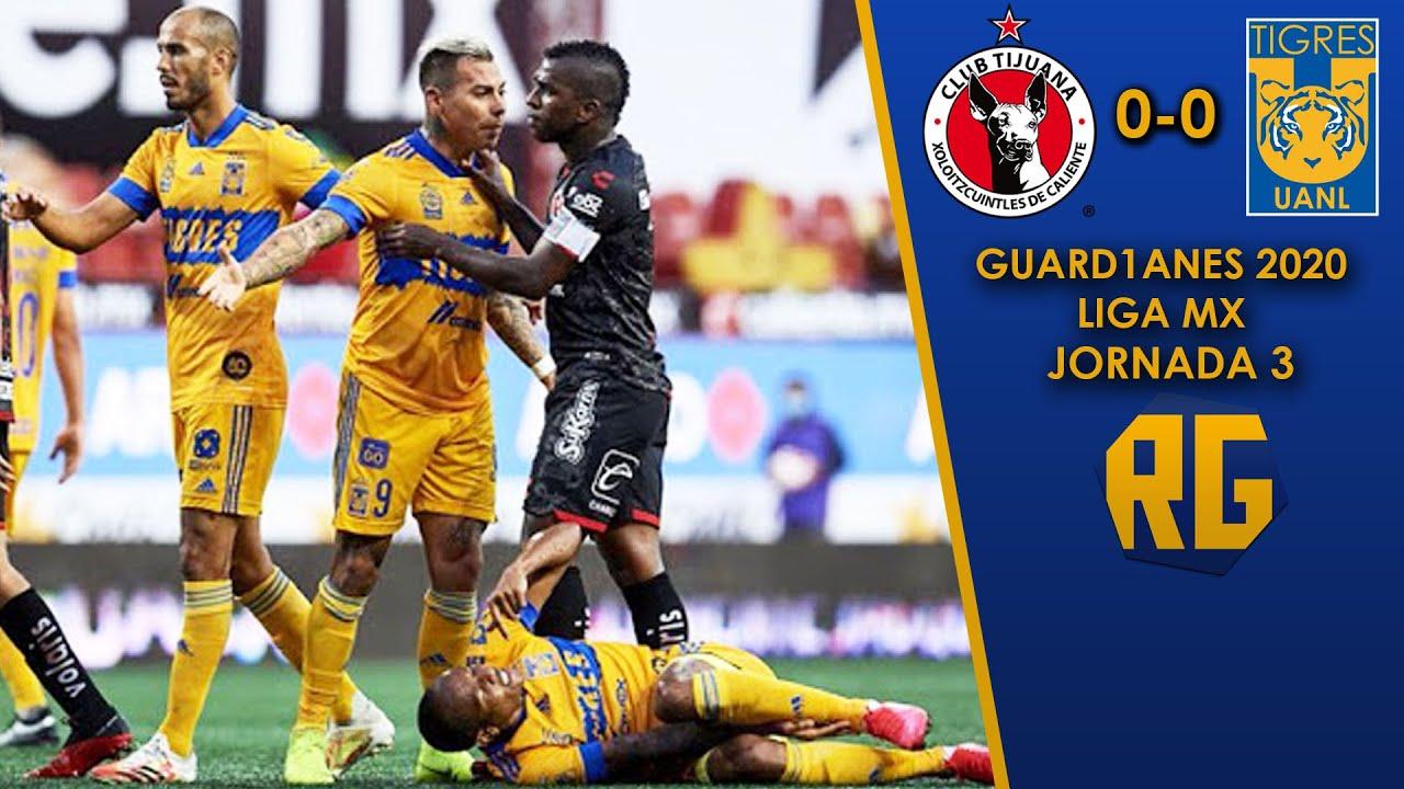 TIJUANA 0-0 TIGRES | JORNADA 3 GUARD1ANES 2020 | LIGA MX | RESUMEN GOLES