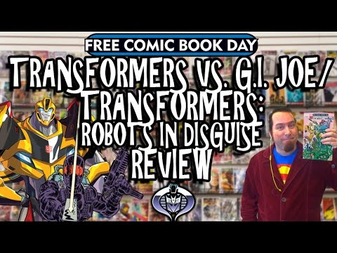 Transformers VS. G.I. Joe/Transformers: Robots in Disguise Review