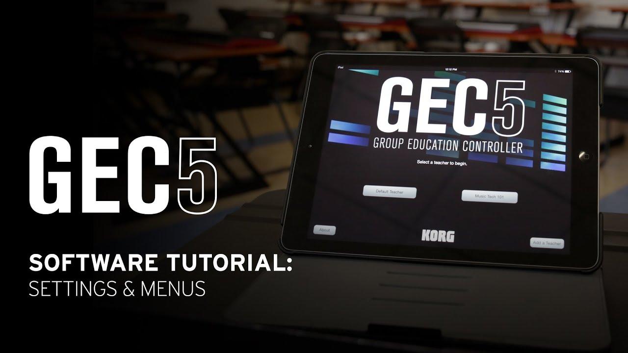 Korg GEC5 Software Tutorial – Settings and Menus