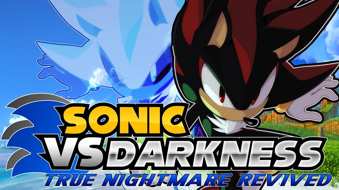 Sage 2016 sonic vs darkness: true nightmare revived (online.