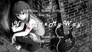 Post Malone - Rockstar Ft Ozuna - Nicky Jam *NightCore*