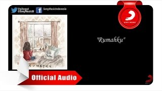 Gita Gutawa - Rumahku [Official Audio Video]