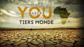 Mister You - Tiers Monde (Audio)