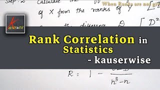 Rank Correlation [When] Ranks are given||not given||Equal Ranks are given||in Statistics