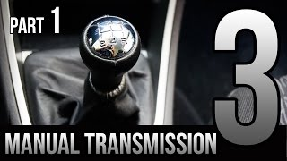 3 Tips for New Drivers - Manual Transmission - Part 1