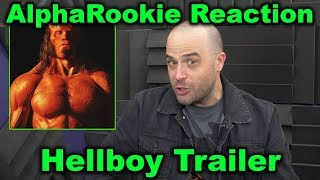 AlphaRookie\'s Reaction to Hellboy Trailer