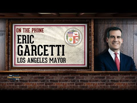 L.A. Mayor Eric Garcetti on The Dan Patrick Show | Full Interview | 9/13/17