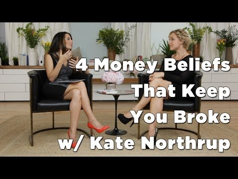 4 Money Beliefs That Limit Your Wealth Inside and Out w/ Kate Northrup