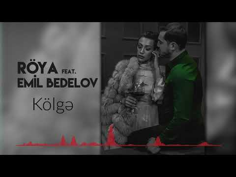 Röya Feat. Emil Bedelov - Kölge